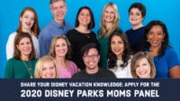 Share Your Disney Vacation Knowledge_ Apply for the 2020 Disney Parks Moms Panel