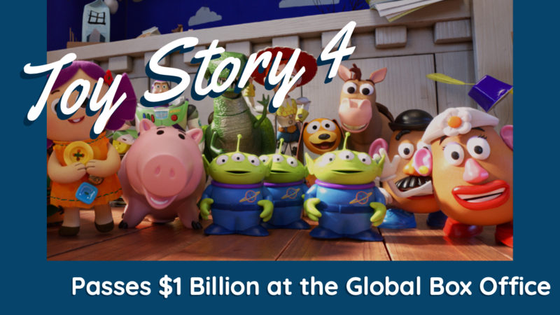 Toy Story 4 Passes $1 Billion at the Global Box Office