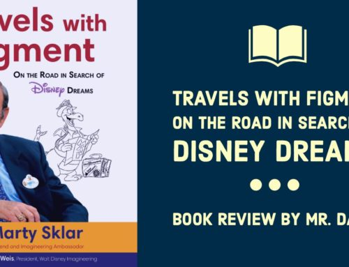 Travels with Figment On the Road in Search of Disney Dreams – Book Review by Mr. DAPs