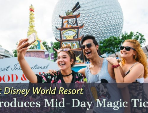 New Mid-Day Magic Ticket Invites Guests to Enjoy an Afternoon and Evening of Walt Disney World Resort Theme Park Fun After 12 p.m.