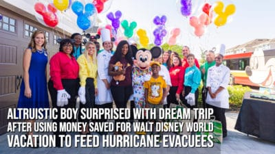 Altruistic Boy Surprised with Dream Trip After Using Money Saved for Walt Disney World Vacation to Feed Hurricane Evacuees