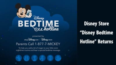 "Disney Store ""Disney Bedtime Hotline"" Returns and Introduces Disney Bedtime Adventure Box to Infuse Magic into Bedtime for Families and Fans"