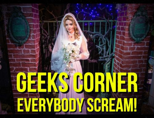 Everybody Scream! – GEEKS CORNER – Episode 950 (#468)