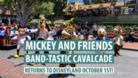 Mickey and Friends Band-Tastic Cavalcade Returns to Disneyland October 1st