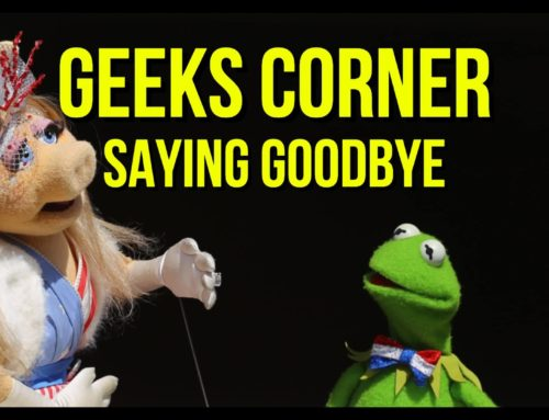 Saying Goodbye – GEEKS CORNER – Episode 951 (#469)