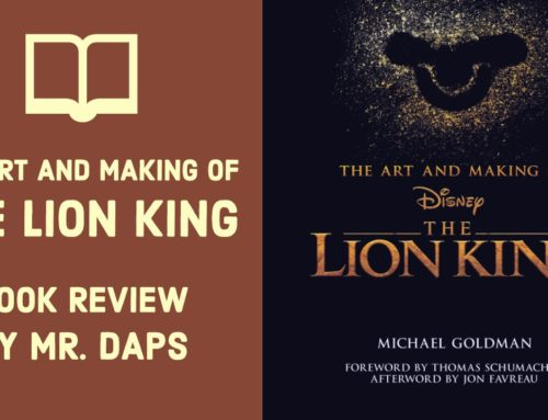 The Art and Making of The Lion King – Book Review by Mr. DAPs
