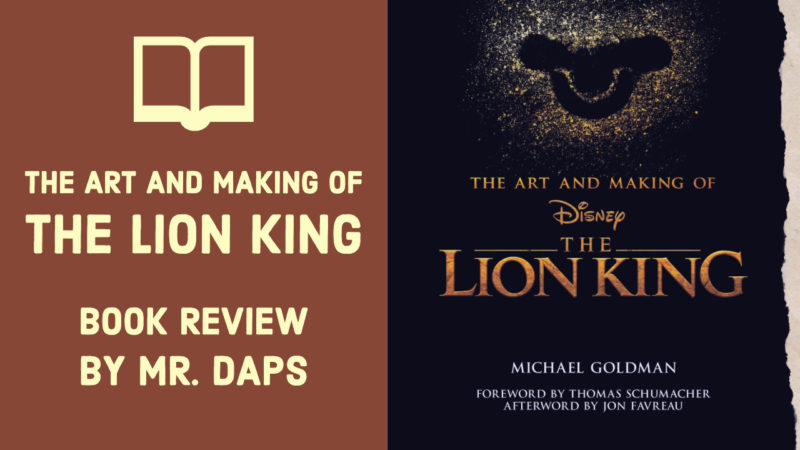 The Art and Making of The Lion King - Book Review by Mr. DAPs