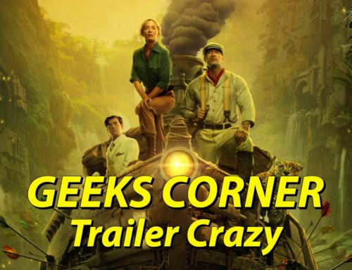 Trailer Crazy – GEEKS CORNER – Episode 1002 (#473)