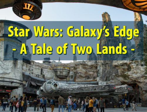 Star Wars: Galaxy's Edge – A Tale of Two Lands